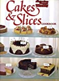 "Cakes and Slices (""Australian Women's Weekly"" Home Library) (0949128104) by Australian Womens Weekly"