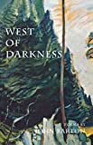 West of Darkness (0888784023) by Barton, John