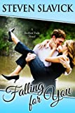 Falling for You (A Bedford Falls Novel)