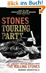 Stones Touring Party: A Journey Throu...