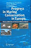 img - for Progress in Marine Conservation in Europe: NATURA 2000 Sites in German Offshore Waters book / textbook / text book