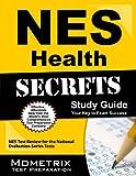 NES Health (505) Exam Secrets