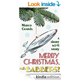 Merry Christmas, Mr. Babbers! (Sci-Fi Stories Book 1)