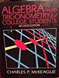 Algebra with Trigonometry for College Students (with CD-ROM, Make the Grade, and InfoTrac )
