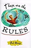 img - for These Are the Rules book / textbook / text book