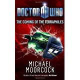 Doctor Who: Coming of the Terraphiles HC (Doctor Who (BBC Hardcover)) ~ Michael Moorcock