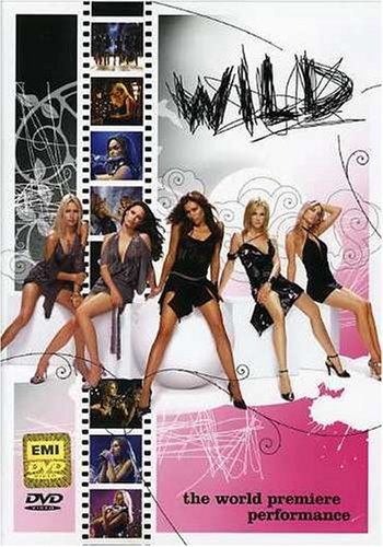 Wild - The World Premiere Performance [2005 г., Crossover, DVD5]