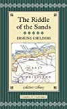 The Riddle of the Sands (Collector's Library) by Childers, Erskine (2008) Hardcover