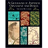A Grammar of Japanese Ornament and Design (Dover Pictorial Archive) ~ T. W. Cutler