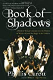 Book of Shadows (0767900553) by Curott, Phyllis