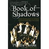 Book of Shadows ~ Phyllis W. Curott