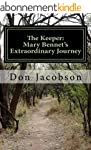 The Keeper:  Mary Bennet's Extraordin...