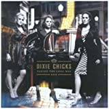 Taking The Long Wayby Dixie Chicks