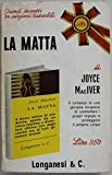 img - for La matta - Prima Edizione book / textbook / text book