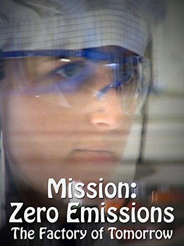 Mission: Zero Emissions - The Factory of Tomorrow