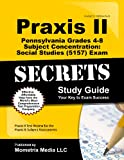 Praxis II Pennsylvania Grades 4-8 Subject Concentration: Social Studies (5157)