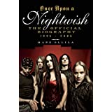 Once upon a Nightwish: The Official Biography 1996-2006by Mape Ollila