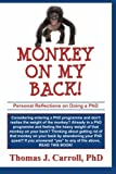 Monkey on my Back: Personal Reflections on Doing a PhD
