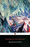 Beyond Good and Evil (Penguin Classics)