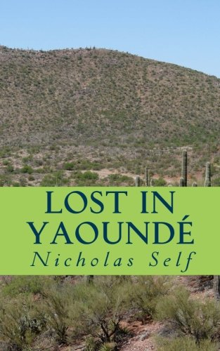 Lost in Yaoundé: 1
