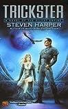 Trickster: A Novel of the Silent Empire