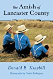 The Amish of Lancaster County