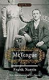McTeague (Signet Classics)