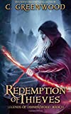 Redemption of Thieves (Legends of Dimmingwood) (Volume 4)