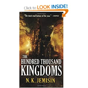 The Hundred Thousand Kingdoms (The Inheritance Trilogy) by N. K. Jemisin