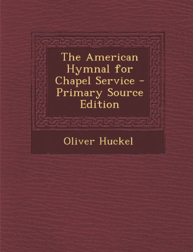 The American Hymnal for Chapel Service