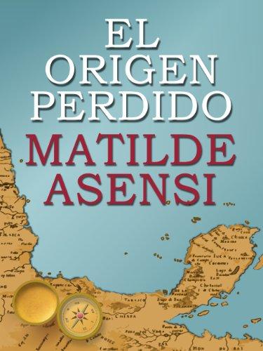 El origen perdido de Matilde Asensi