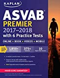 img - for ASVAB Premier 2017-2018 with 6 Practice Tests: Online + Book + Videos (Kaplan Test Prep) book / textbook / text book