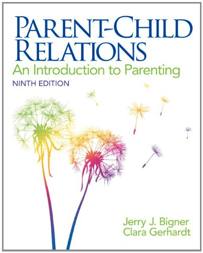 Free download parent child relations an introduction to parenting as one ofthe window to open the new world this parent child relations an introduction to parenting 9th edition fandeluxe Gallery