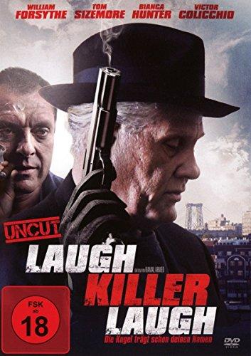 Laugh Killer Laugh - Die Kugel trägt schon deinen Namen (uncut)