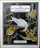 Hundredth Dove and Other Tales (0460069624) by Yolen, Jane