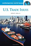 img - for U.S. Trade Issues: A Reference Handbook (Contemporary World Issues) book / textbook / text book