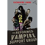 The Reformed Vampire Support Group ~ Catherine Jinks