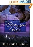 A Stranger's Kiss (Bandit Creek Book 12)