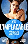 Vaudou machine: L'Implacable, T33