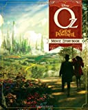 Oz The Great and Powerful: The Movie Storybook (Movie Storybook, The) (1423170873) by Peterson, Scott