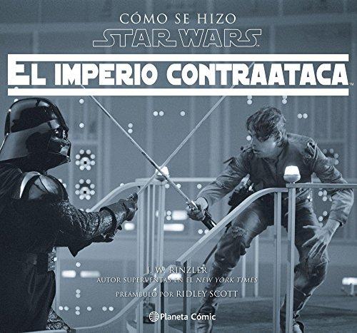 Star Wars Cómo Se Hizo El Imperio Contraataca