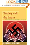 Trading with the Enemy: The Nazi-Amer...