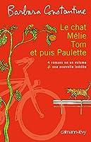 Le chat, Mélie, Tom et puis Paulette