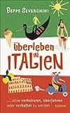 Überleben in Italien (3896673181) by Beppe Severgnini