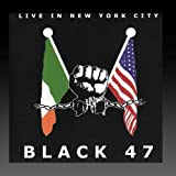 Live In New York City Black 47