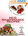 Over 201 Worry-Free HCG Maintenance R...