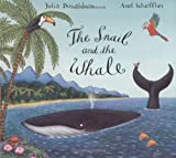 [ THE SNAIL AND THE WHALE BY DONALDSON, JULIA](AUTHOR)HARDBACK Julia Donaldson