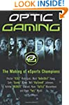 OpTic Gaming: The Making of eSports C...