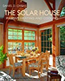 img - for The Solar House: Passive Heating and Cooling book / textbook / text book