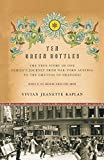 img - for Ten Green Bottles: The True Story of One Family's Journey from War-Torn Austria to the Ghettos of Shanghai by Vivian Jeanette Kaplan (14-Oct-2004) Paperback book / textbook / text book